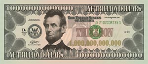 Lincoln Trillion Dollar Bill