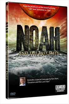 Noah—And the Last Days